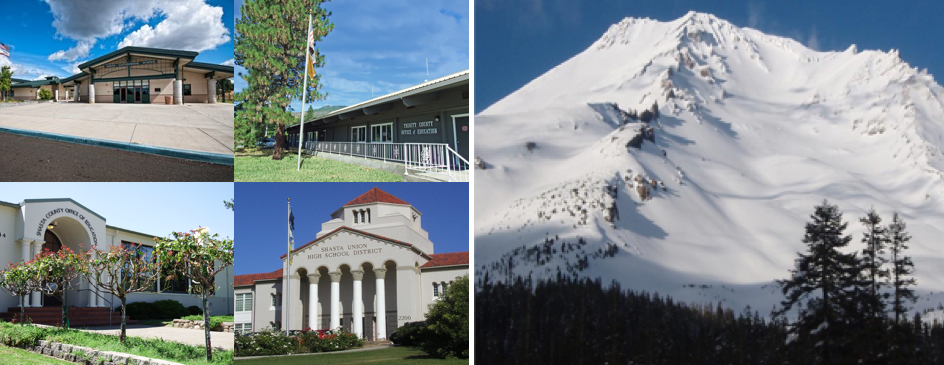 From left to right: North Cottonwood School, Trinity County Office of Education building, Mount Shasta covered in snow, Shasta County Office of Education entrance, Shasta Union High School District building